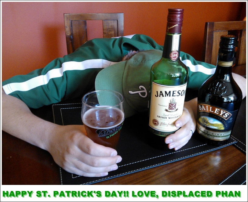 HAPPY ST. PATRICK'S DAY!! LOVE, DISPLACED PHAN